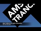 Amsterdam Trance Radio Vol 8 - Beat Service & Neev Kennedy - Not This Time (Edit) preview