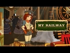 Official My Railway Launch Trailer