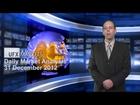 UFXMarkets Stiri zilnice de tranzactionare Forex a valutelor 31-Decembrie-2012
