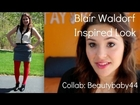 Gossip Girl Inspired: Blair Waldorf Look